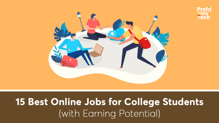 15 Best Online Jobs for College Students (with Earning Potential)