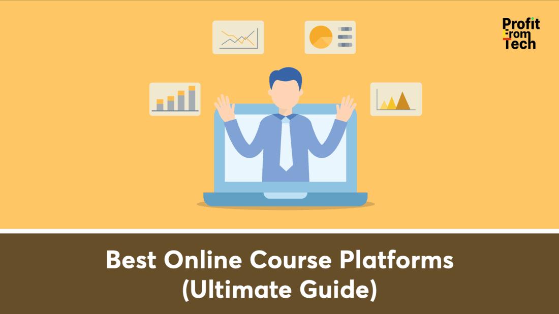 Best Online Course Platforms (Ultimate Guide)