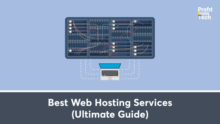 Best Web Hosting Services (Ultimate Guide)