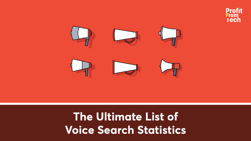 The Ultimate List of Voice Search Statistics
