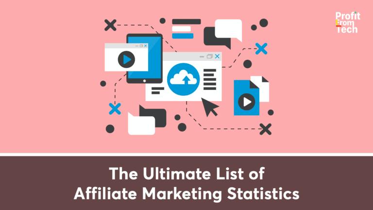 The Ultimate List of Affiliate Marketing Statistics